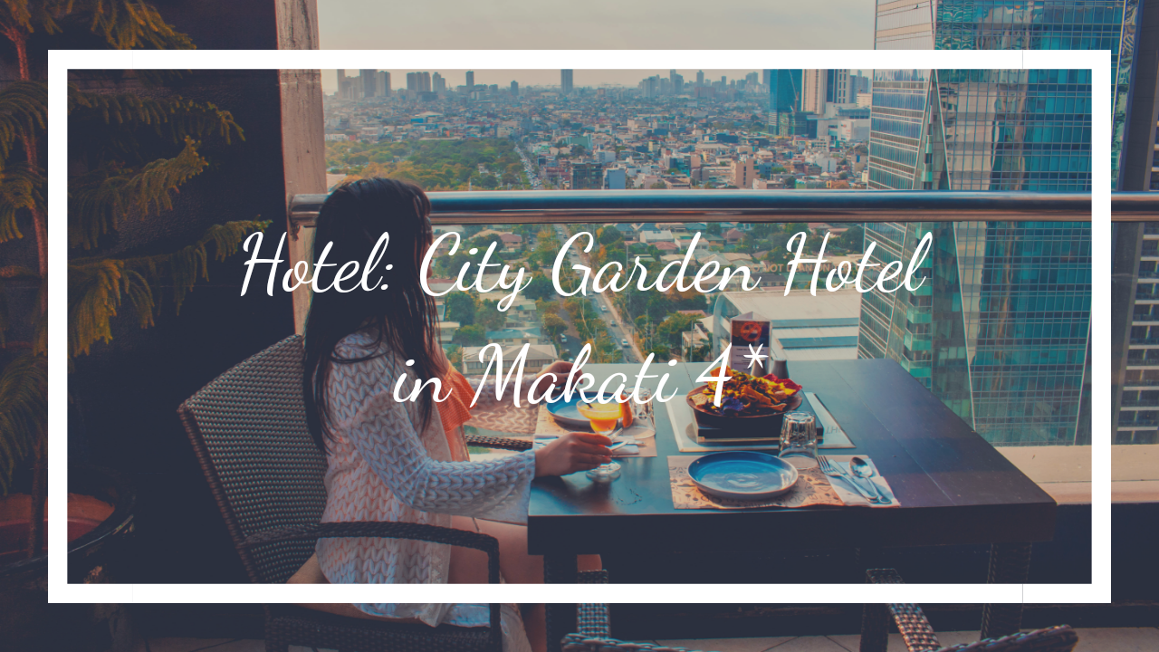 Blog intro Hotel in Makati