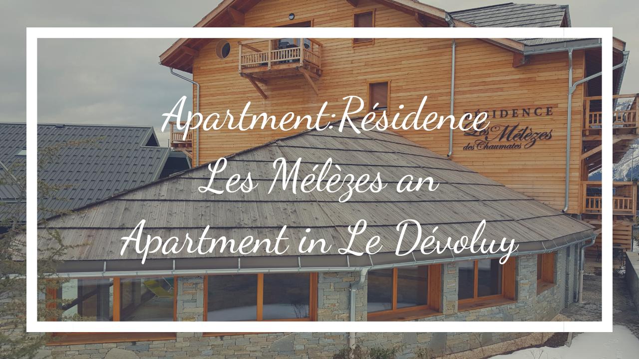Blog an apartment in Le Dévoluy